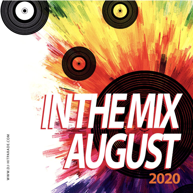 dj-hitparade – in the mix : Charts August 2020
