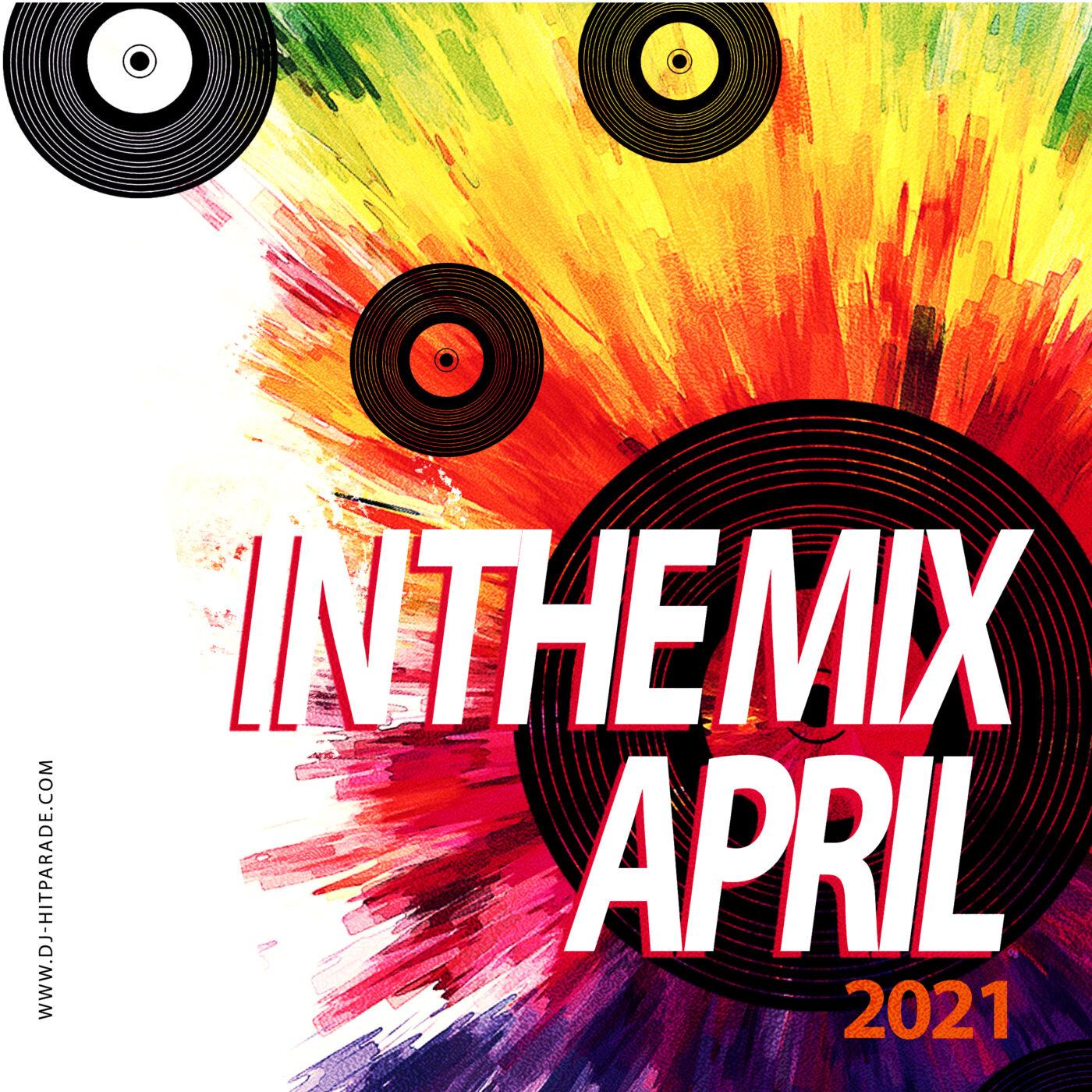 dj-hitparade – IN-THE-MIX : Charts April 2021