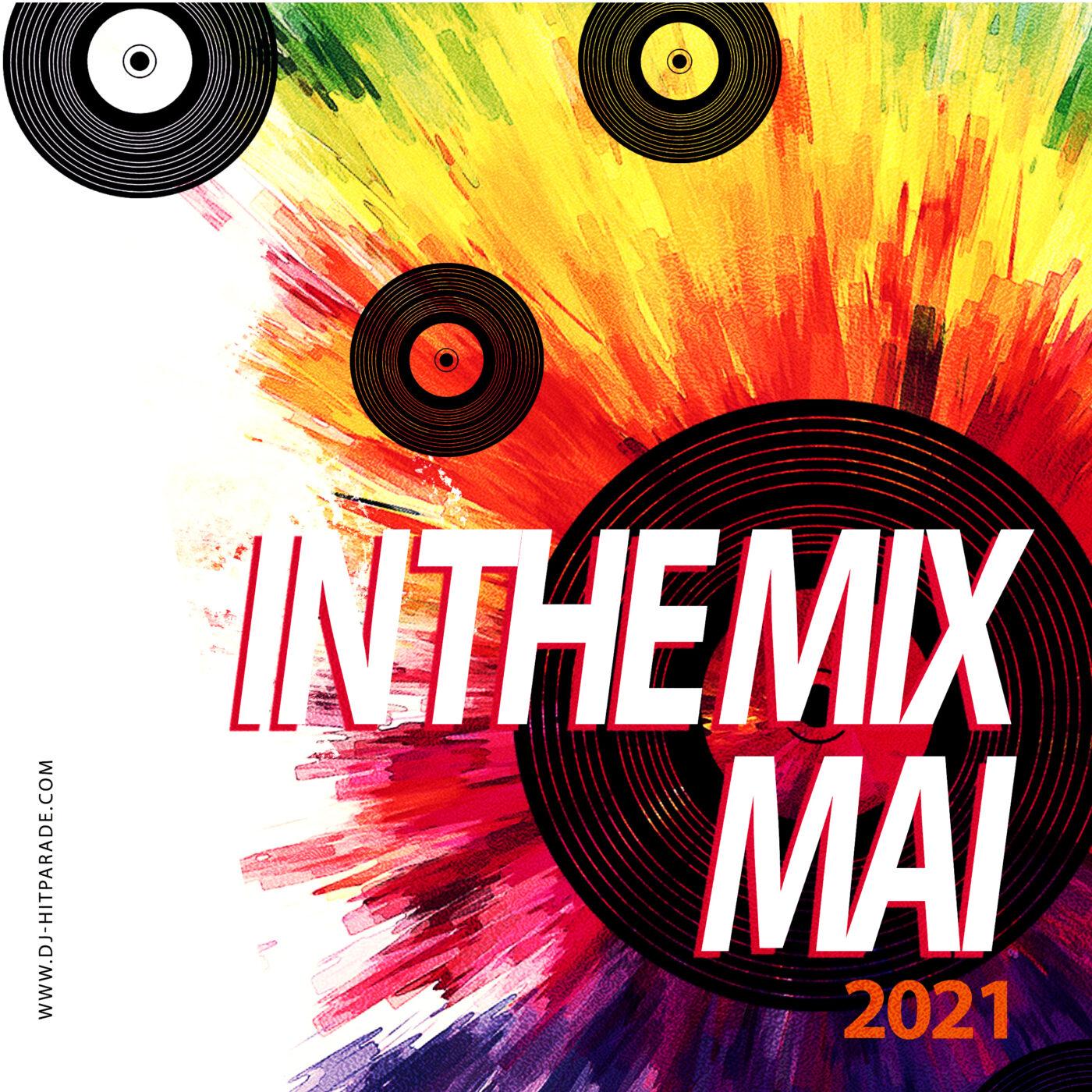 dj-hitparade – IN-THE-MIX : Charts Mai 2021