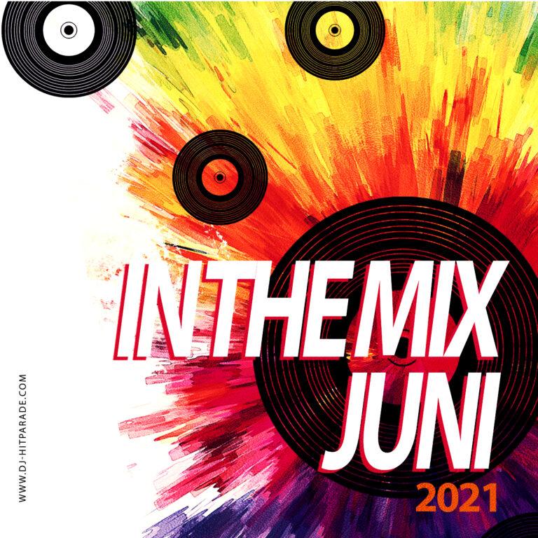dj-hitparade – IN-THE-MIX : Charts Juni 2021
